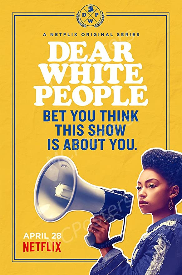 (TV Poster) Dear White People