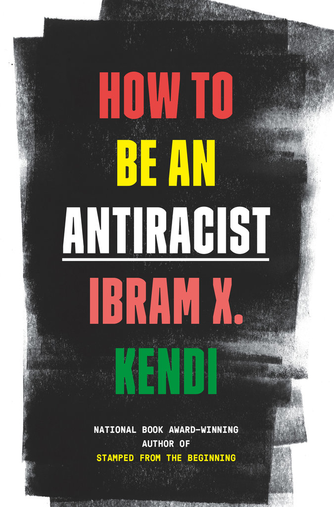 (Book Cover) How to Be An Antiracist by Ibram X. Kendi