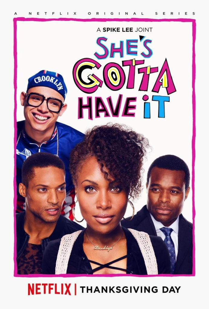 (TV Poster) She's Gotta Have It