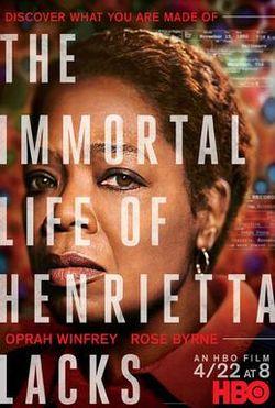 (Film Poster) The Immortal Life of Henrietta Lacks
