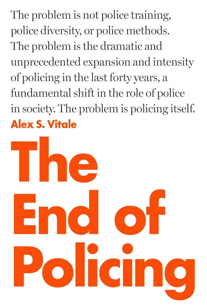 (Book Cover) The End of Policing by Alex S. Vitale