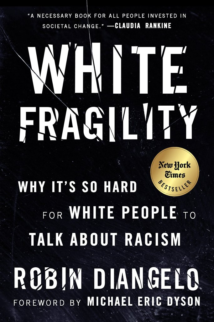 (Book Cover) White Fragility: Why it's so Hard for White People to Talk About Racism by Robin Diangelo