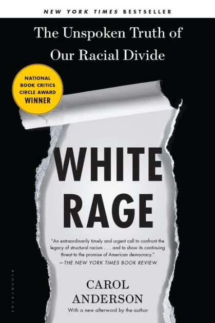 (Book Cover) White Rage: The Unspoken Truth of Our Racial Divide by Carol Anderson